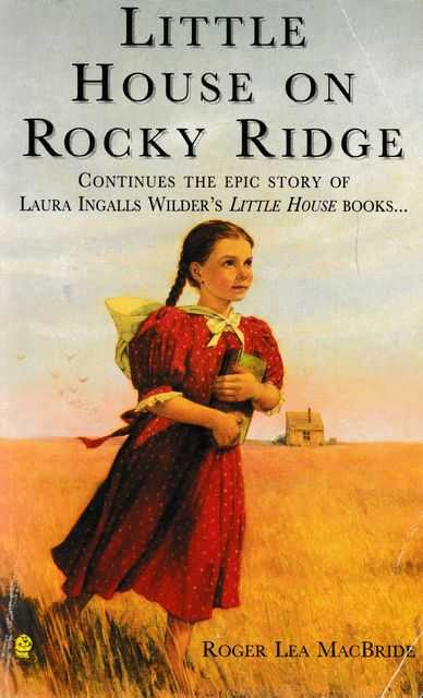Little House On Rocky Ridge, Roger Lea MacBride