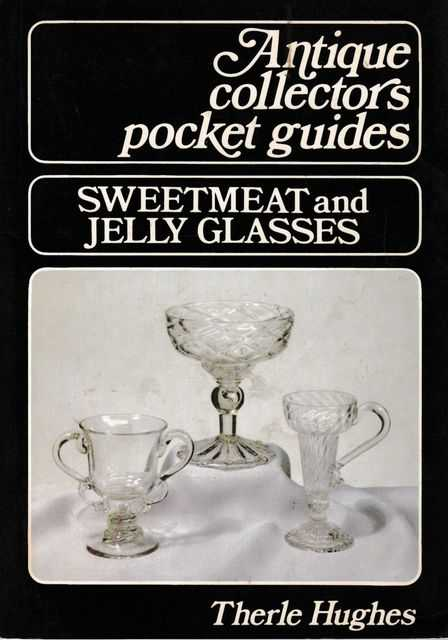 Image for Antique Collectors Pocket Guides: Sweetmeat and Jelly Glasses