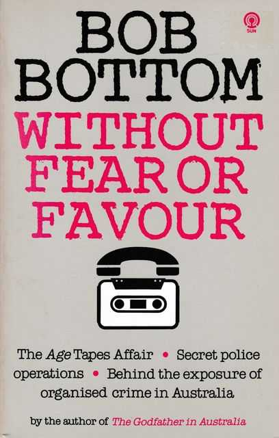 Without Fear or Favour, Bob Bottom