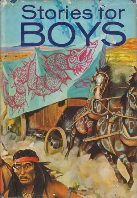Stories For Boys, Leonard Gribble - Editor