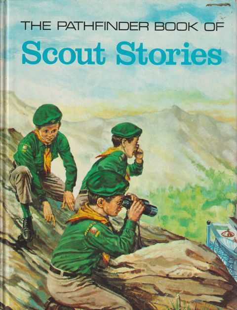 The Pathfinder Book Of Scout Stories, Robert Moss - Editor