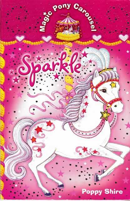 Magic Pony Carousel: Sparkel, Poppy Shire
