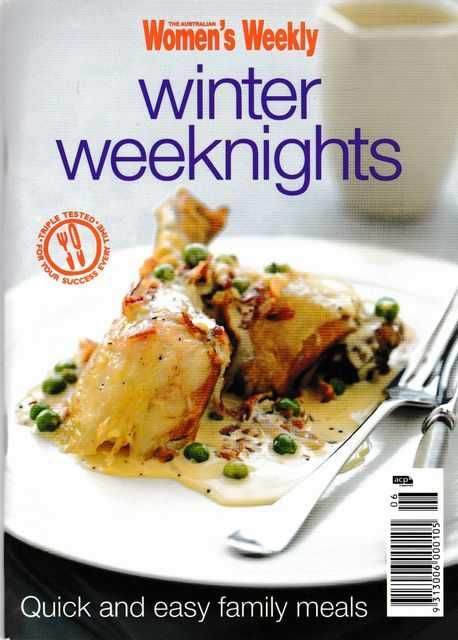 Wnter Weeknights: Quick and easy Family Meals, The Australian Women's Weekly