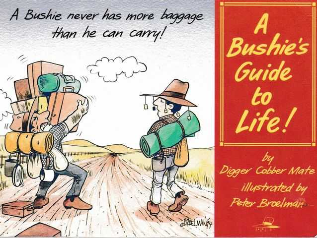 A Bushie's Guide to Life!, Digger Cobber Mate