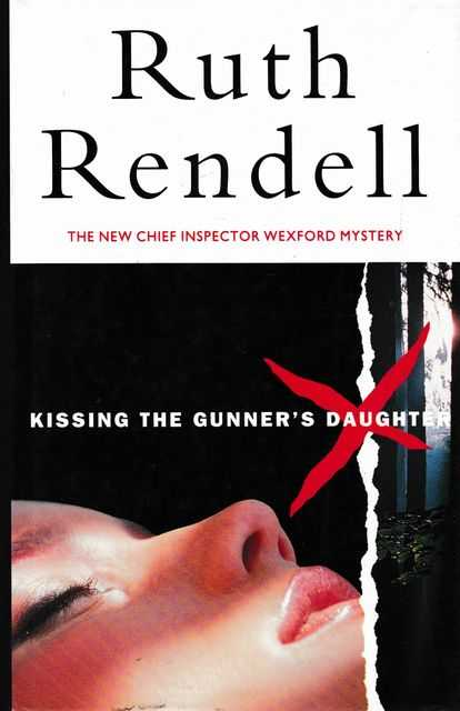 Kissing the Gunner's Daughter, Ruth Rendell