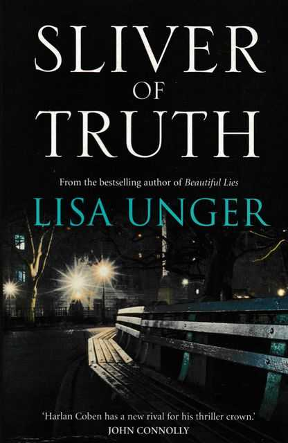 Sliver of Truth, Lisa Unger
