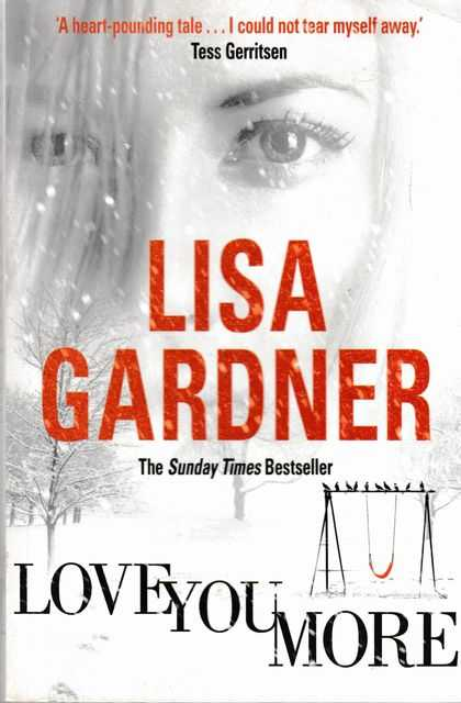 Love You More, Lisa Gardner