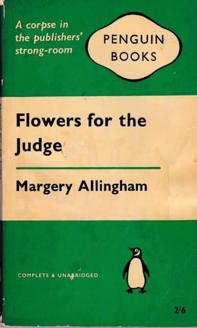 Flower for the Judge, Margery Allingham