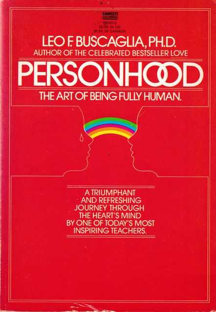 Personhood: The Art of Being Fully Human, Leo F. Buscaglia