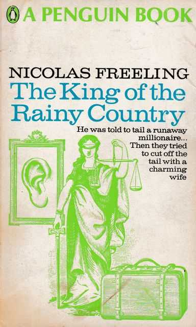 The King of the Rainy Country, Nicholas Freeling