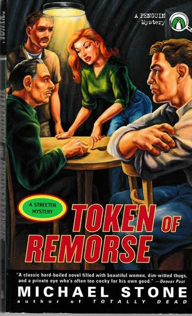 Token of Remorse [A Streeter Mystery], Michael Stone