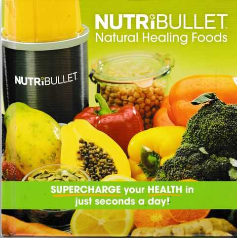 Nutribullet - Natural Healing Foods, Nutribullet
