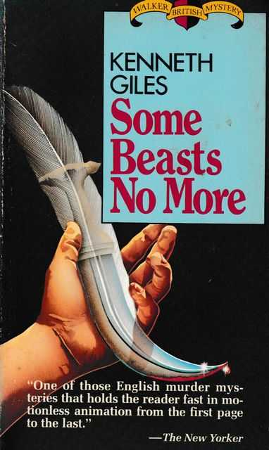 Some Beasts No More, Kenneth Giles