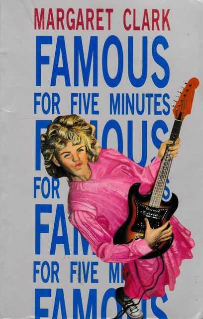 Famous for Five Minutes, Margaret Clark