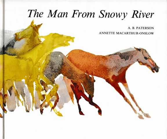 The Man From Snowy River, A. B. Paterson