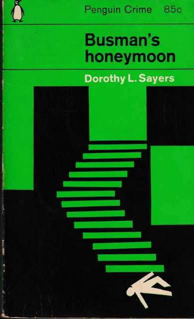 Busman's Honeymoon, Dorothy L. SAyers