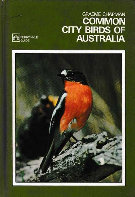 Common City Birds of Australia, Graeme Chapman