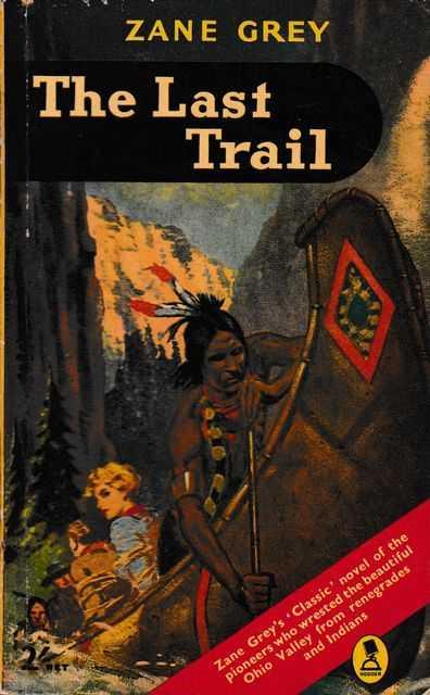 The Last Trail, Zan Grey