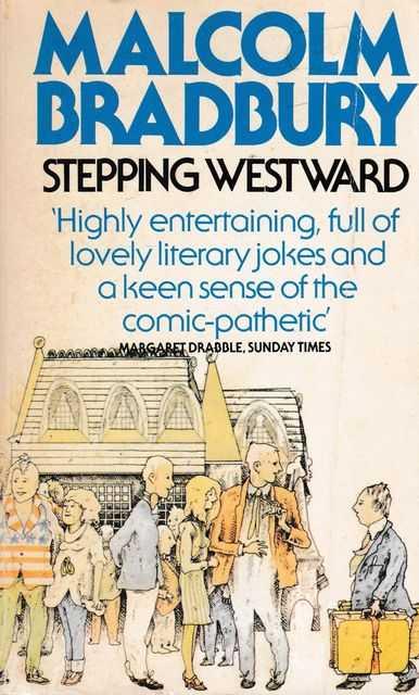 Stepping Westward, Malcolm Bradbury