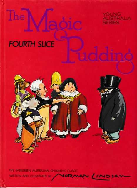 The Magic Pudding Fourth Slice [Young Australia Series], Norman Lindsay