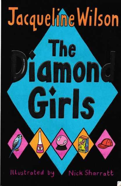 The Diamond Girls, Jacqueline Wilson