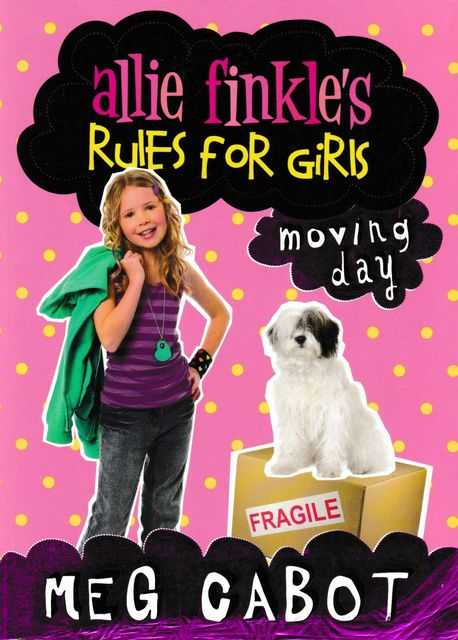 Allie Finkle's Rules for Girls: Moving Day, Meg Cabot