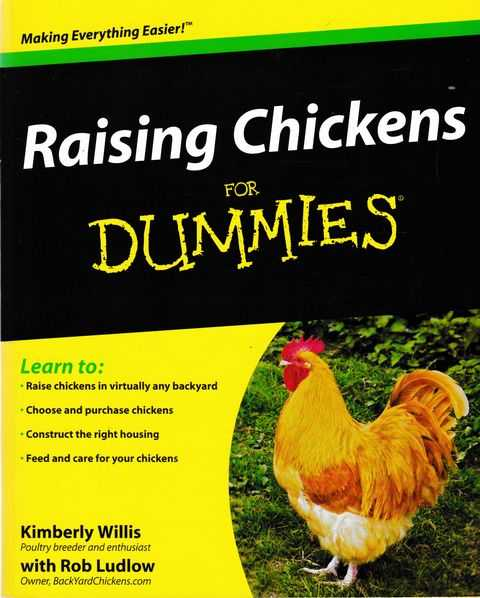 Raising Chickens for Dummies, Kimberly Willis with Rob Ludlow