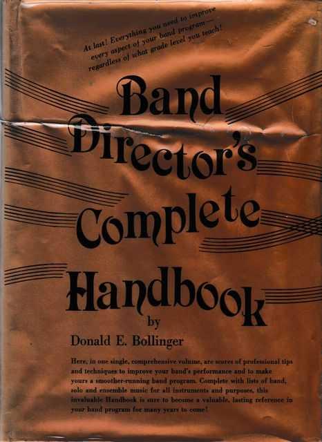 Band Director's Complete Handbook, Donald E. Bollinger