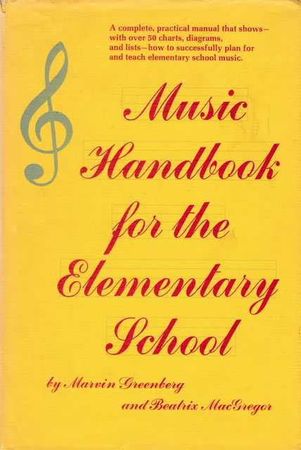 Music Handbook for the Elementary School, Marvin Greenberg and Beatrix MacGregor