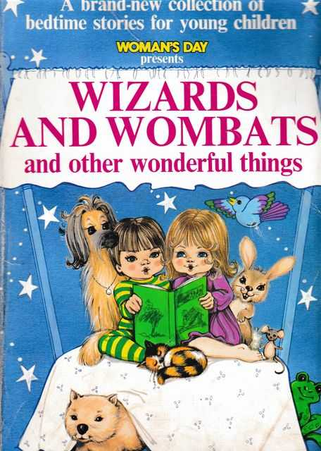 Woman's Day Presents Wizards and Wombats and Other Wonderful Things, Jerry Lacey [Editor]