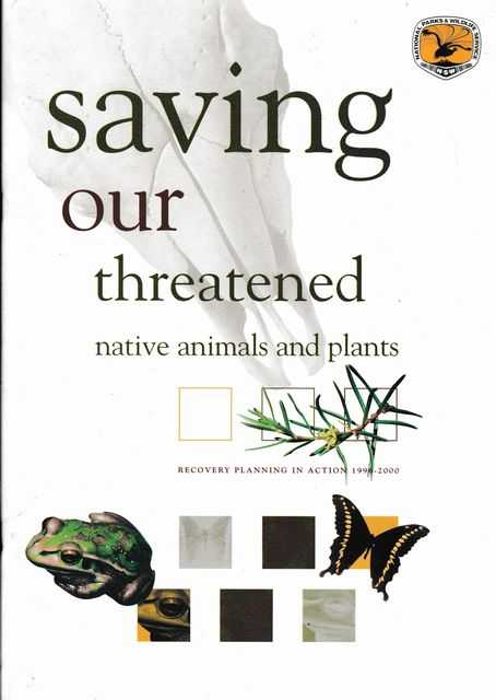 Saving our Threatened Native Animals and Plants [Recover Planning in Action 1996-2000, NSW National Parks & Wildlife Service