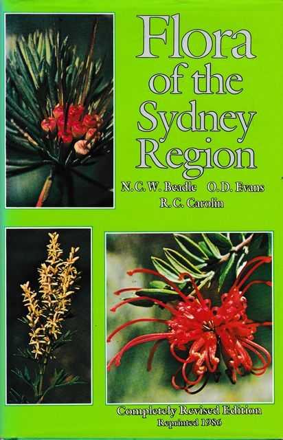 Flora of the Sydney Region, N.C.W Beadle, O.D. Evans, R. C. Carolin