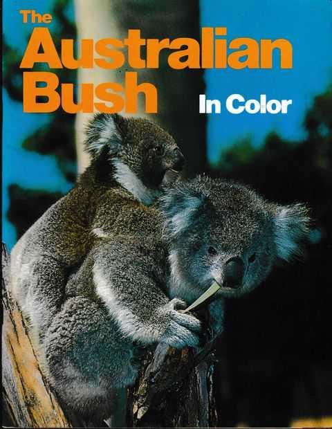 The Australian Bush in Colour, Various Contributors