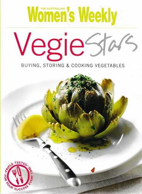Vegie Stars: Buying, Storing & Cooking Vegetables, The Australian Women's Weekly