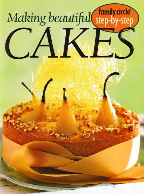 Making Beautiful Cakes: Family Circle: Step-By-Step, Jane Price [Editor]