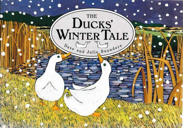 The Ducks' Winter Tale, Julie Saunders