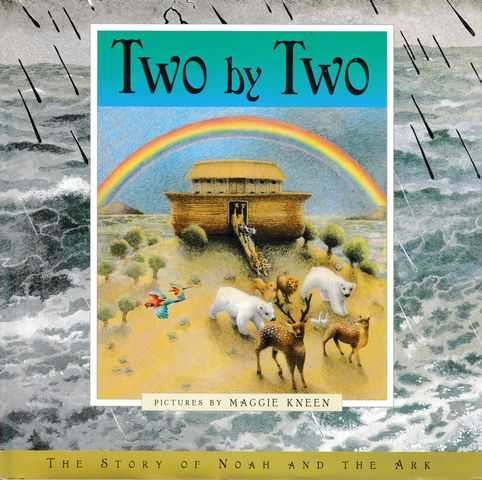 Two by Two: The Story of Noah and the Ark, Emily Hawkins adn Nick Belcher