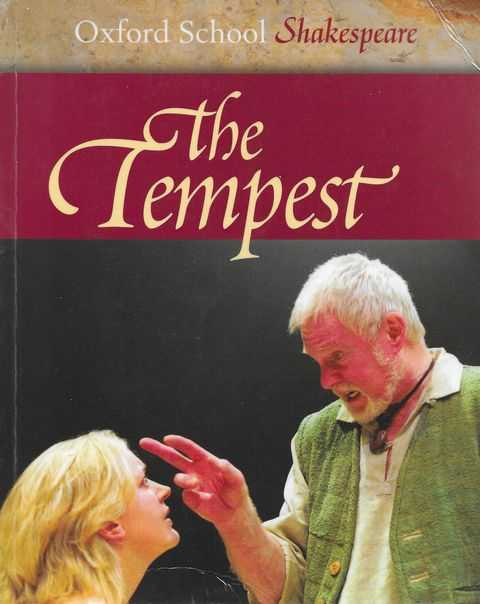 The Tempest [Oxford School Shakespeare], William Shakespeare [Edited by Roma Guild]