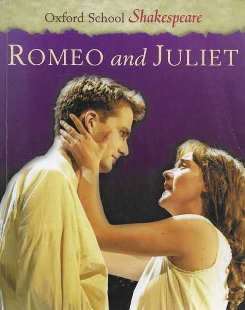 Romeo and Juliet [Oxford School Shakespeare], William Shakespeare [Edited by Roma Guild]