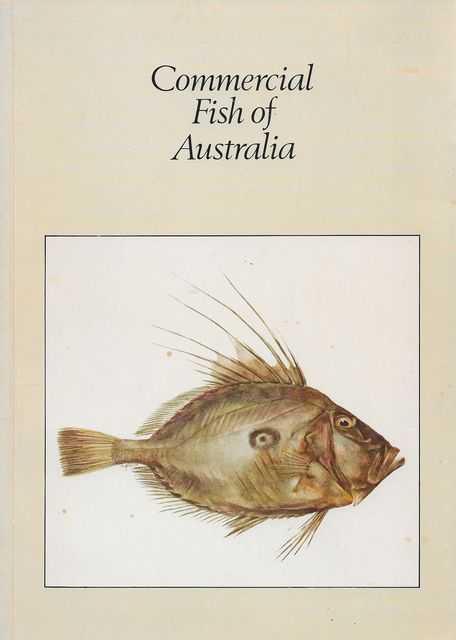 Commercial Fish of Australia, Peter Pownall [Editor]