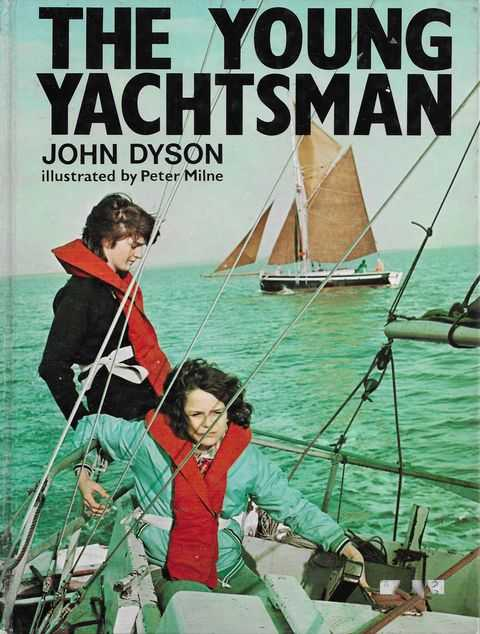 The Young Yachtsman, John Dyson
