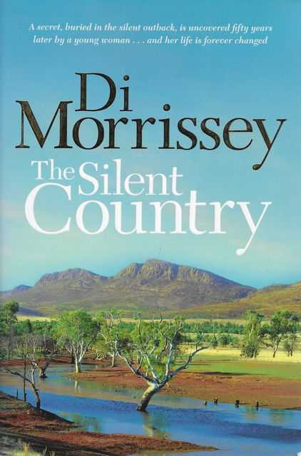 The Silent Country, Di Morrissey