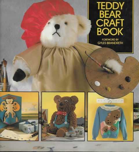 The Teddy Bear Craft Book, Gyles Brandreth [Foreword]