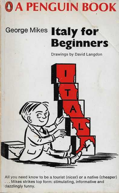 Italy for Beginners, George Mikes