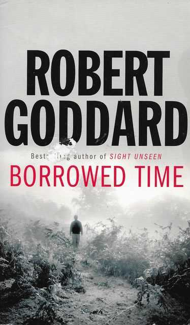 Borrowed Time, Robert Goddard