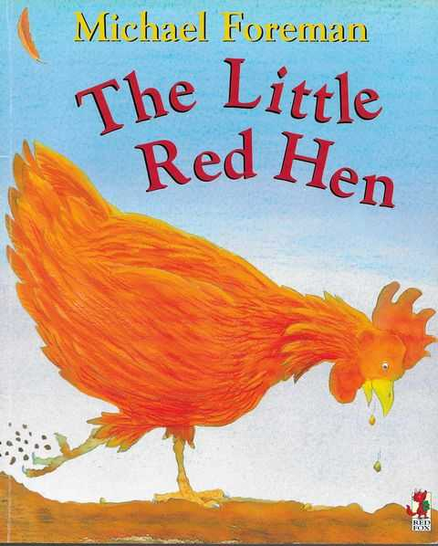 The Little Red Hen, Michael Foreman