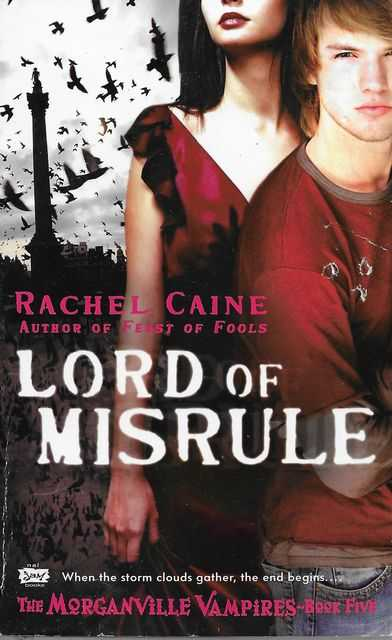 Lord of Misrule [The Morganville Vampires Book Five], Rachel Caine