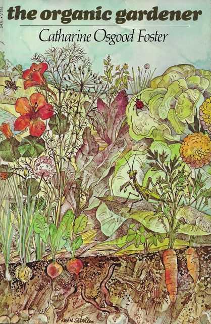 The Organic Gardener, catharine Osgood Foster