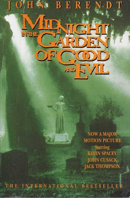 Midnight in the Garden of Good and Evil [A Savannah Story], John Berendt