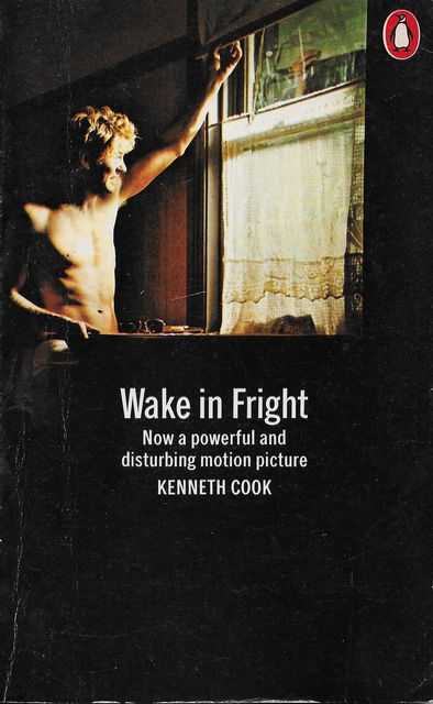 Wake In Fright, Kenneth Cook